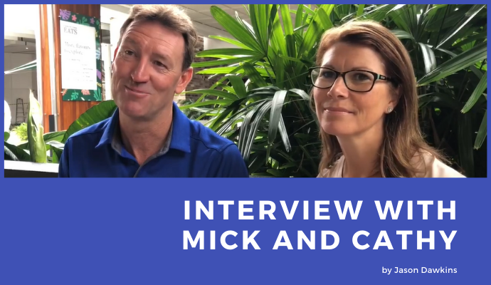 Interview with Mick and Cathy
