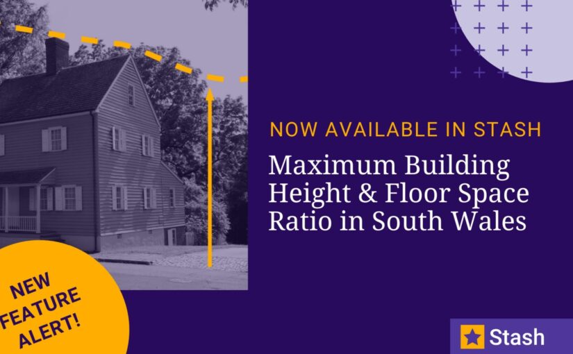 Maximum Building Height and Floor Space Ratio in New South Wales now available in Stash